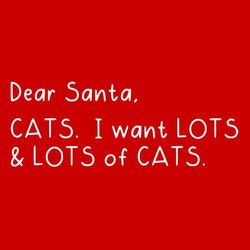Dear Santa I want Cats shirt