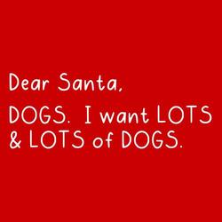 Dear santa I want dogs shirt