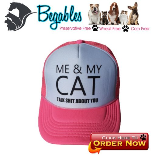 Me and my cat talk shit about you trucker hat